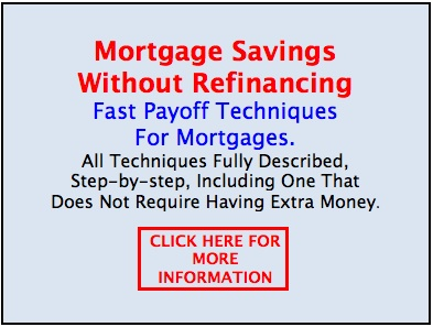 Mortgage Saving Without Refinancing
